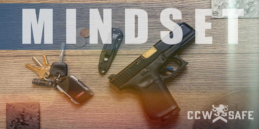 THE FOUR PRINCIPALS OF CONCEALED CARRY COMMITMENT  - PART 1: MINDSET