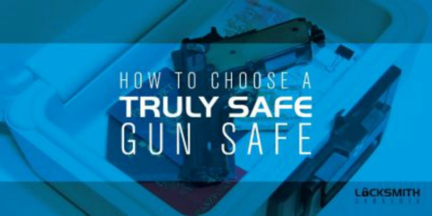 Quality Matters When Choosing A Gun Safe