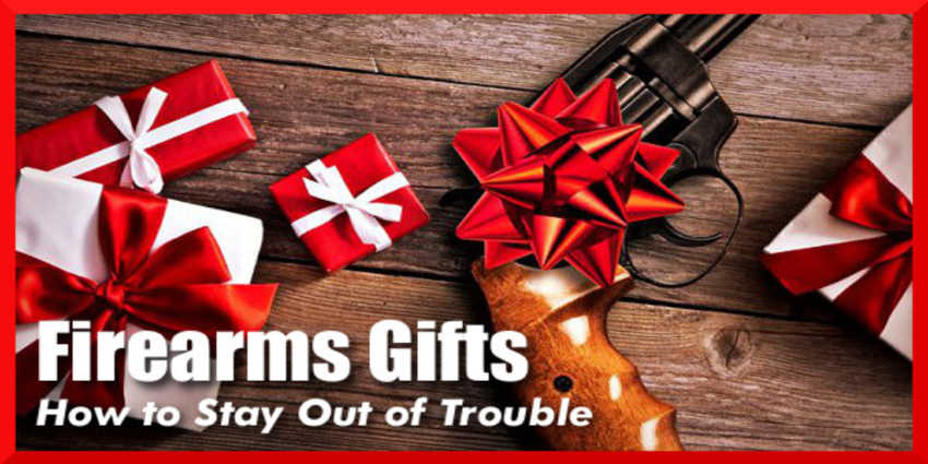 Giving A Firearm As A Gift?