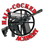 Half - Cocked Academy