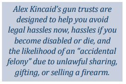 Alex Kincaid Gun Trust Information